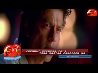 Chennai Express (2013) - Tera Rastaa Chhodoon Na 1080p