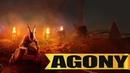 Agony - Кровавое Прохождение - {Часть 1}