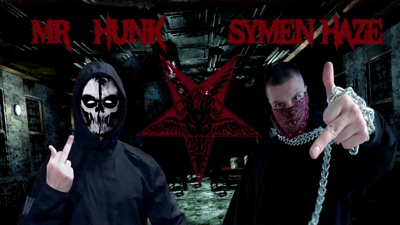 Mr. Hunk x Symen Haze - Das Böse