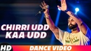 Chirri Udd Kaa Udd  Dance Video  PARMISH VERMA  Latest Punjabi Songs 2018 Speed Records