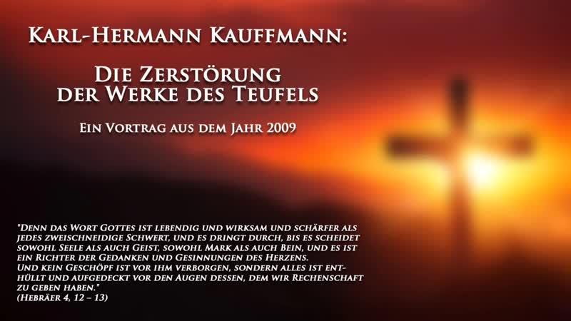 K.-H. Kauffmann: Die Zerstörung der Werke des Teufels