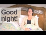 How to Say GOOD NIGHT! American English Pronunciation