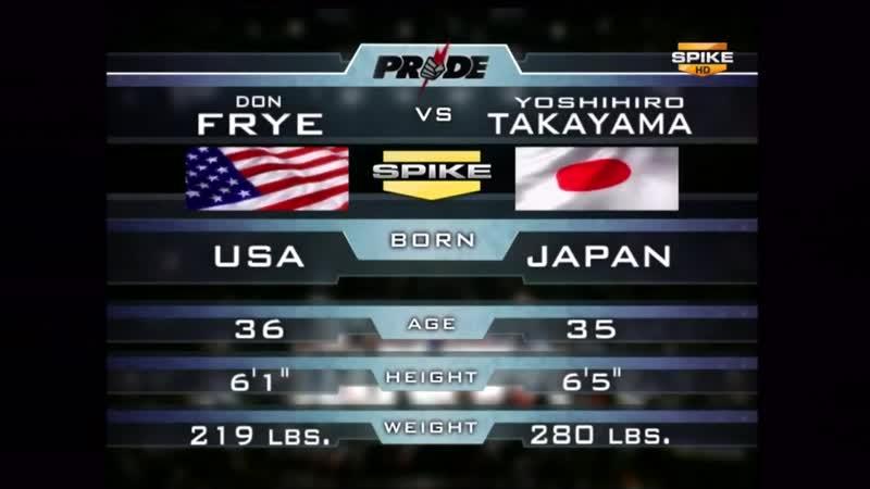 Don Frye vs. Yoshihiro Takayama PRIDE 21