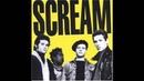 Scream - I Look When You Walk