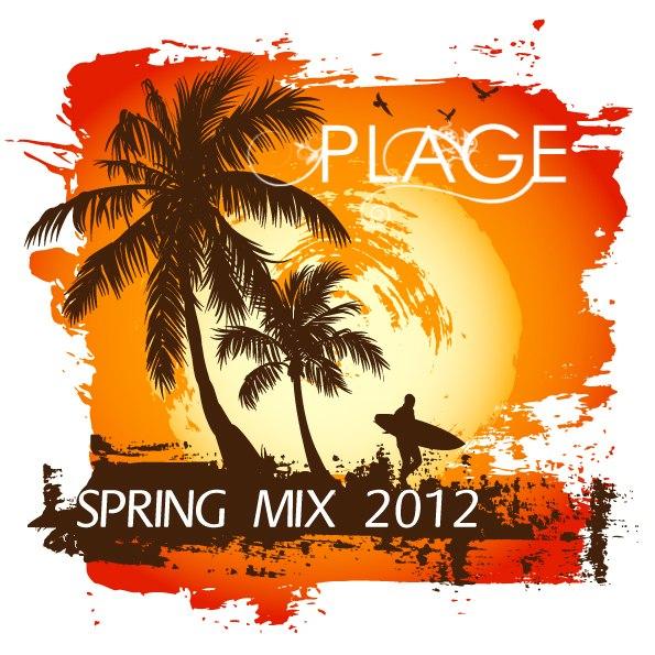 Plage - Spring Mix 2012