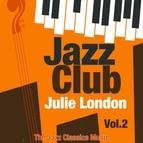 Julie London альбом Jazz Club, Vol. 2
