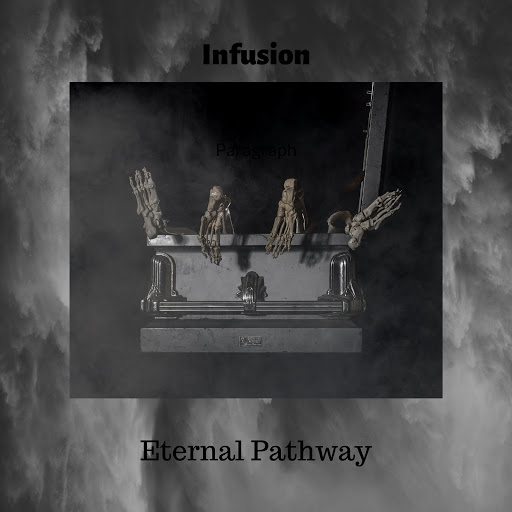 Infusion альбом Eternal Pathway