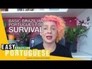 Basic Brazilian Portuguese for Survival Super Easy Brazilian Portuguese 4