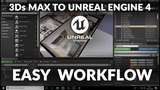 Exporting Model to UNREAL ENGINE 4 - EASY WORKFLOW