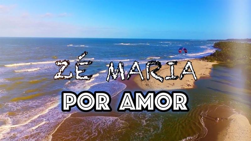 Por Amor - Zé Maria (LEGENDADO)