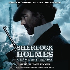 Hans Zimmer альбом Sherlock Holmes: A Game of Shadows