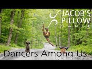 Танцоры среди нас Dancers Among Us at Jacob's Pillow: Michaela DePrince & Skyler Maxey-Wert