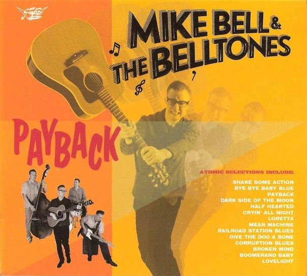 Mike Bell & The Belltones - Payback