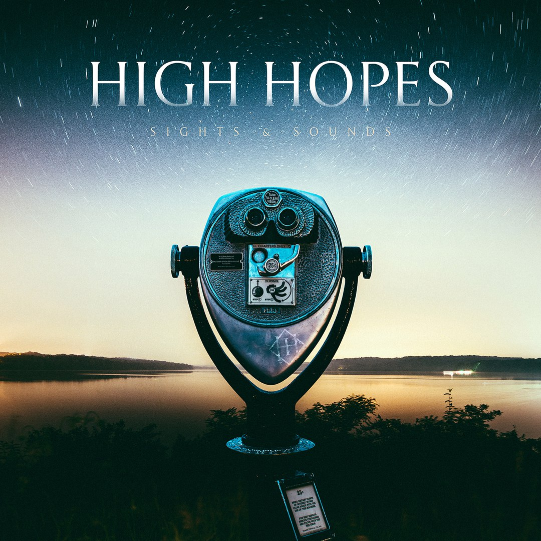 High Hopes - Sights & Sounds (2016)
