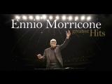 The Best of Ennio Morricone (Эннио Морриконе) - Greatest Hits (2017 High Quality Audio)