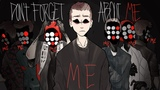 Don't forget about me REMAKE