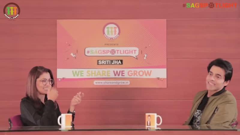 SAGspotlight S2 E04 (Part1) Sriti Jha I Himanshu Ashok Malhotra