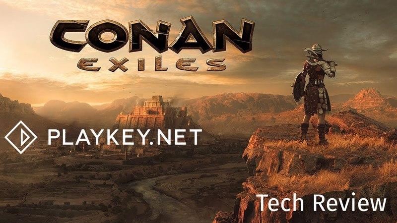 Геймплей Conan Exiles - выживаем на доисторическом ПК в FullHD и 60 fps с Playkey.net