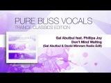 Gal Abutbul feat. Phillipa Joy - Don't Mind Waiting (Gal Abutbul &amp David Mimram Radio Edit)