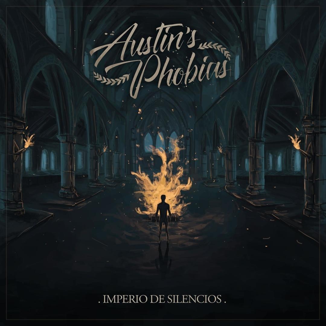 Austin's Phobias - Imperio de Silencios (2019)