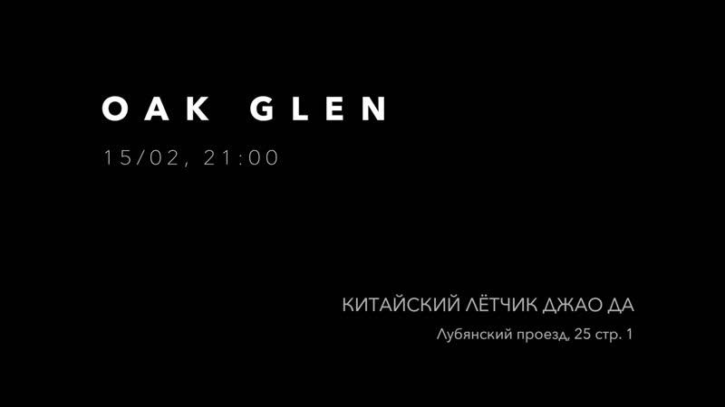 Oak Glen - Live at KL Teaser (15.02.2019)