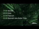 Vecster and Exile Fulcrum and Nounaim aka Bullet Time - Live @ Nuke Lab Neurosphere (05.10.2018)