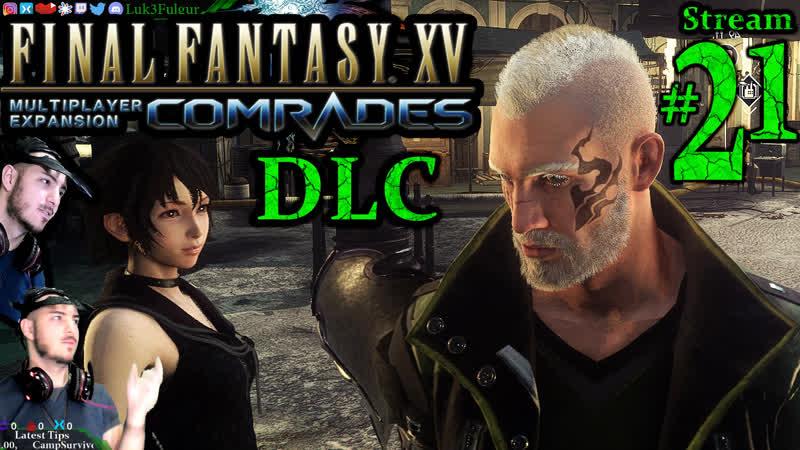 Final Fantasy XV DLC️1st Time️ All DLCPCMax 21st Stream