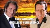 Andy Williams, Engelbert Humperdinck Best Songs Collection - Best Of 60s Songs