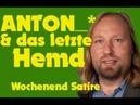 Grüner Anton : Das letzte Hemd schöne Tasche - WochenendSatire