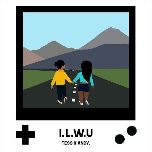 Tess альбом I.L.W.U. (feat. Andy.)