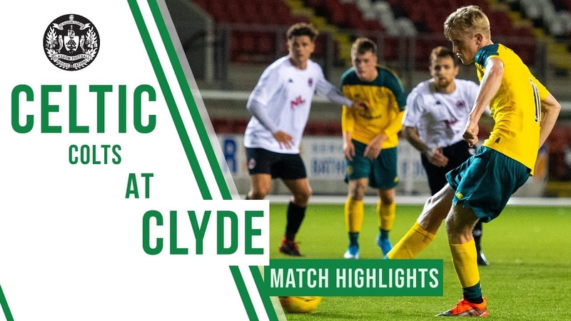🍀 Highlights Celtic Colts City of Glasgow Cup vs Clyde