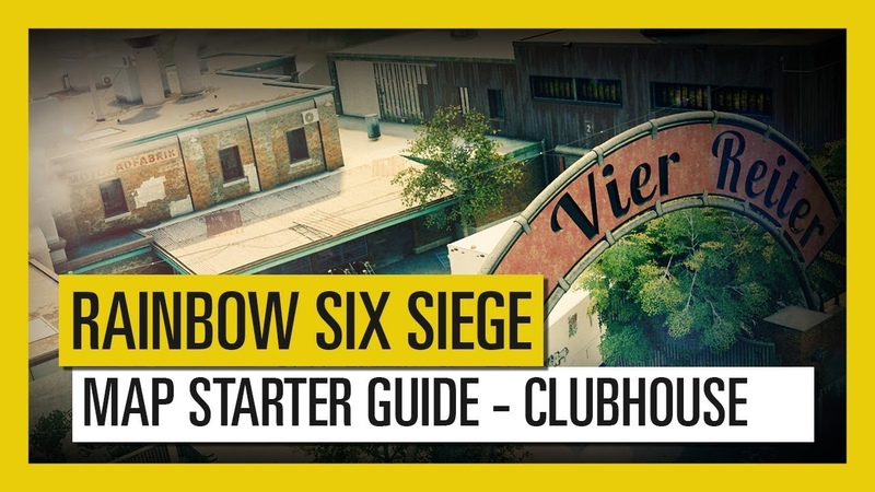 Tom Clancy's Rainbow Six Siege – Map Starter Guide Clubhouse