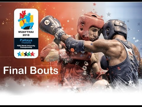 Final Bouts of the World University Muaythai Championships 2018, Pattaya, Thailand_Day 6