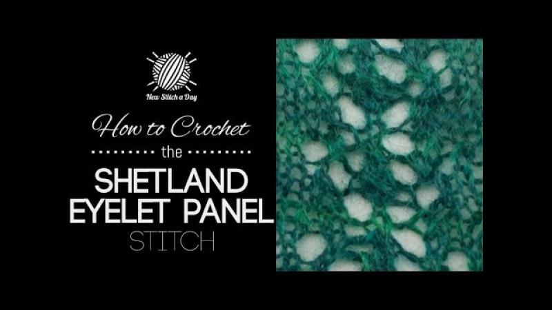 How to Knit the Shetland Eyelet Panel Stitch