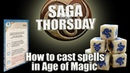 SAGA THORSDAY - How to cast spells in Age of Magic!
