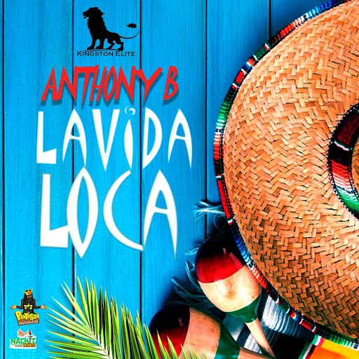 Anthony B альбом LaVida Loca
