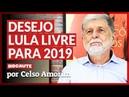 GRITAR LULA LIVRE É PEDIR A PACIFICAÇÃO DO BRASIL