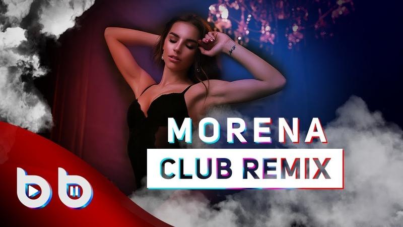 Tom Boxer ft. Antonia - Morena ( Burak Balkan Club Remix ) 2019