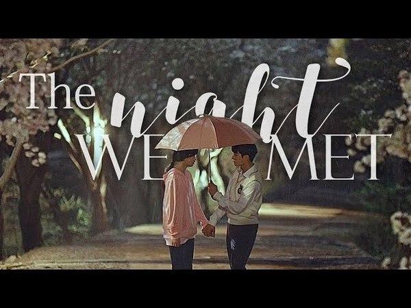 Nak Won x Na Moo | The Night We Met ● Come And Hug Me