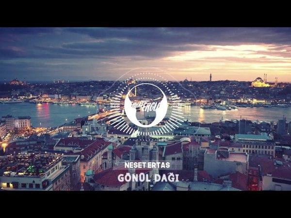 Neşet ERTAŞ Eren ÖZKAYA - Gönül Dağı (Turkish Trap )