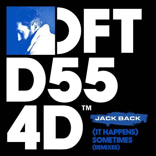Jack Back альбом (It Happens) Sometimes (Remixes)