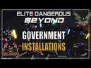 Elite Dangerous Orbital Government Installation