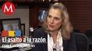 Beatriz Gutiérrez en el Asalto a la Razón con Carlos Marín Pt I