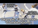 OLYMPIC TAEKWONDO KICKING COMBINATIONS with Aaron Cook Bianca Walkden GNT Tutorial