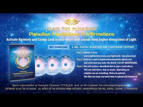 ALAJE THE PLEIADIAN - 3CD Set MeditationsAffirmations - MP3 Download