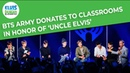 BTS Army Donates To Classrooms In Honor Of Uncle Elvis