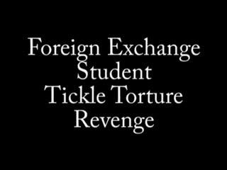 TickleCentral - Foreign Exchange Student Tickle Torture Revenge