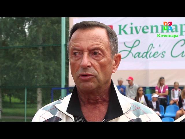 Официальное открытие 2-го теннисного турнира Kivennapa Ladie's Cup