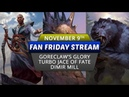 Fan Friday November 9th Turbo Jace of Fate Goreclaw's Glory Dimir Mill