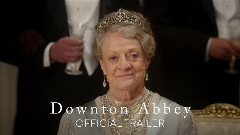 Аббатство Даунтон Downton Abbey Трейлер